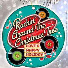 Rockin Around the Christmas Tree Ornament a tribute to the classic holiday song that we all love. Christmas Labels, Christmas Past, Retro Christmas, Christmas Themes, Christmas Tree Ornaments, Christmas Crafts, Christmas Decorations, Company Christmas Cards, Have A Happy Holiday