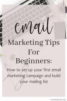Email Marketing Tips For Beginners - Email Marketing - Start your email marketing Now. - Here are some tips to help you create your first email marketing campaign as well as some tips to help you build your mailing list. Email Marketing Design, Email Marketing Campaign, Email Marketing Strategy, E-mail Marketing, Email Design, Marketing Digital, Business Marketing, Content Marketing, Internet Marketing