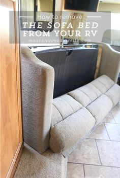 Planning to replace the couch in your motorhome? See how easy it is to remove the sofa from your RV  | MountainModernLife.com