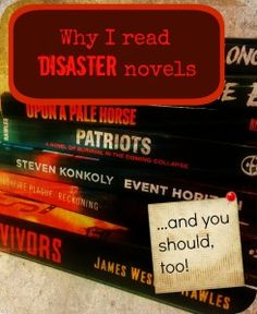 "Written for The Survival Mom! ""Why I read disaster novels...and you should, too!"""