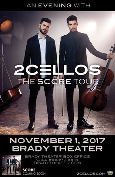 AN EVENING WITH 2CELLOS  Wed - Nov 1 Brady Theater   THE SCORE TOUR Tickets at Brady Box Office & Starship Records in Tulsa Buy For Less locations in OKC By phone @ 866.977.6849 Online @ protix.com *Tickets Available in Web Link Doors open at 6:30pm All Ages Welcome Presented by Emporium Presents