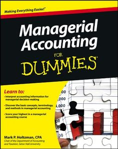 Amazon ❤ Managerial Accounting For Dummies by [Holtzman, Mark P.]
