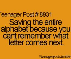 Teenager Posts Every time! 9gag Funny, Stupid Funny Memes, Funny Relatable Memes, Funny Texts, Funny Quotes, Relatable Posts, Teenager Post 1, Teenager Posts Crushes, Teenager Meme