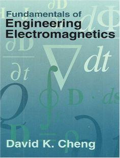 Fundamentals of engineering electromagnetics / David K. Cheng