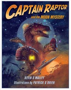 The planet Jurassica is in an uproar. An unidentified flying object has crashed into the mysterious moon of Eon. This looks like a job for ... CAPTAIN RAPTOR! ... hero of a thousand space missions; ch