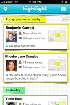 Highlight - shows the profiles of people that are (or were) around you.