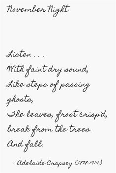 """Cinquain Poem: """"November Night"""" by Adelaide Crapsey Sweet November, Hello November, October, Autumn Day, Autumn Song, Chant, Nature Quotes, Months In A Year, 12 Months"""