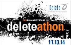 Deleteathon is back! Join us November 13, 2014 from 9 am to 7 pm for free tattoo removal on all tattoos up to 4 inches!