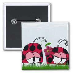 The Ladybug Wooing His New Love ~ Pins, $3.15