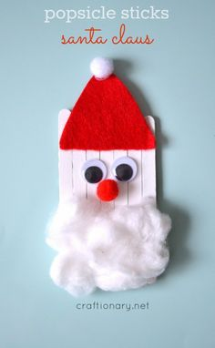 Popsicle Sticks Santa Claus - Craftionary || Letters from Santa Holiday Blog || Santa Crafts Kids Can Make: 15 Fun Ideas! Perfect Christmas crafts for classroom or home!