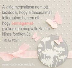 Müller Péter idézet Motivational Quotes, Life Quotes, Messages, Words, Frame, Inspiration, Google, Thoughts, Quotes About Life