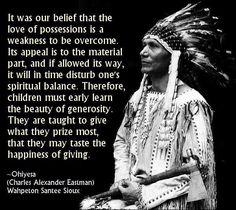 Native American wisdom.