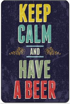 Keep Calm and Have A Beer Metal Street Sign Man Cave Bar Decor 8x12 SN D084 | eBay