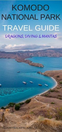 Komodo National Park Travel Guide in Indonesia. From Dragons to Scuba Diving and Mantas. #scubadivingtrips