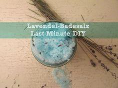 Lavendel-Badesalz Last-Minute DIY