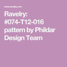 Ravelry: #074-T12-016 pattern by Phildar Design Team