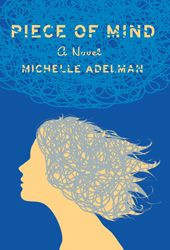 Interview with Michelle Adelman, author of the novel 'Piece of Mind' | Jewish Book Council