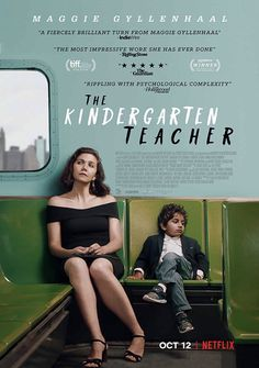 The Kindergarten Teacher Directed by Sara Colangelo. With Maggie Gyllenhaal, Gael García Bernal, Ato Blankson-Wood, Libya Pugh. A kindergarten teacher in New York becomes obsessed with one of her students whom she believes is a child prodigy. Maggie Gyllenhaal, Cinema Movies, Drama Movies, Movie Tv, Movie Cast, Drama Film, Netflix Movies To Watch, Good Movies To Watch, Movies Point