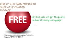 LIKE AND EARN CASH SHOPPING POINTS    LIKE FB PAGE AND EARN CASH POINTS TO SHOP AT LEXINGTON LUGGAGE    http://www.facebook.com/photo.php?fbid=260842617358470=o.154903854553585=1=nf