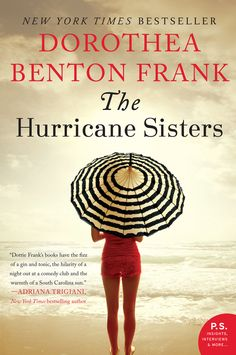 This e-book edition of the New York Times bestselling novel The Hurricane Sisters includes an excerpt from Frank's new novel, All the Single Ladies. Hurricane season begins early and rumbles all summer long, well into September. Often people's lives reflect the weather and The Hurricane Sisters is just such a story. Once again Dorothea Benton Frank takes us deep into the heart of her magical South Carolina Lowcountry on a tumultuous journey filled with longings, disappointments, and, fin...