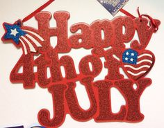 """NOW ON SALE 13½""""x10.25""""  """"Happy 4th of July"""" Glitter Sign Hanging Decor Wreaths Military NEW 99794801412 