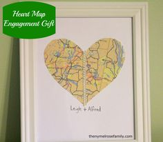 Heart Map Engagement Gift- use bride/groom's hometown to make a unique handmade gift.