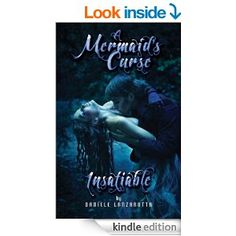 Amazon.com: Insatiable - A Mermaid's Curse eBook: Daniele Lanzarotta, Michelle Johnson: Kindle Store
