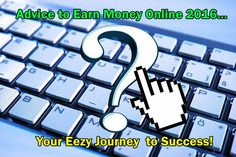 Your Journey to Making Money Online in 2016
