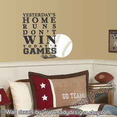 Baseball Sports Decal - Kids - Boys - Nursery Decor - Man Cave - Babe Ruth - Yesterday's Home Runs Don't Win Today's Games - 16x22. $28.00, via Etsy.