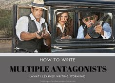 How to Write Multiple Antagonists