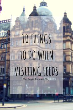 Thinking about heading to West Yorkshire? Here are 10 things to do in Leeds - places to shop, eat and days out for the family.