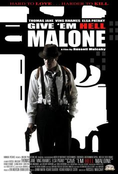 Give 'em Hell Malone (2009)