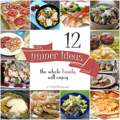 """Get out the """"what to fix for dinner"""" rut with these 12 family friendly dinner ideas the whole family will love - at TidyMom.net"""