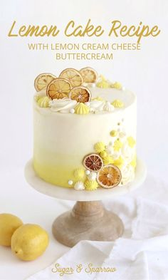 A triple layer lemon cake recipe paired with lemon cream cheese buttercream, decorated with oven dried lemon slices. The perfect cake recipe for summer! Drip Cakes, Lemon Birthday Cakes, Unique Birthday Cakes, Perfect Cake Recipe, Summer Cake Recipes, Lemon Layer Cakes, Dried Lemon, Pecan Cake, Lemon Cream