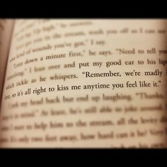 """Remember, we're madly in love, so it's all right to kiss me anytime you feel like it."" Hunger Games #hungergames"