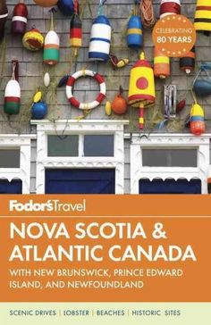 Canada is the second most visited destination for travelers from the United States, and the provinces of Atlantic Canada remain extremely popular. Fodor's Nova Scotia and Atlantic Canada is among our