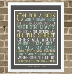 """""""Oh for a book and a shady nook . . ."""" ~ John Wilson (typography by April Starr)"""