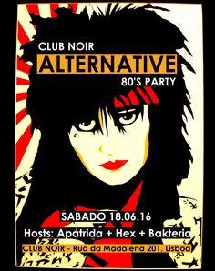 Alternative 80'S PARTY Sábado, 18 de Junho Evento: https://www.facebook.com/events/1089714781089241/ 80s, some 90's, probably some 2000's, Gothic Rock, MMP, Post-punk, New Wave Hosts: Apátrida + Hex + Bak Entrada: 2 €uros  Aberto das 23h00 às 4h00 #Apátrida | #Hex | #Bak_teria | #Alternative80s | #Indie | #Goth | #PostPunk | #NewWave | #Rock | #ClubNoir