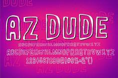 AZ Dude. Display Fonts. $20.00