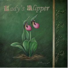 Lady's Slipper E-Packet - Wendy Fahey