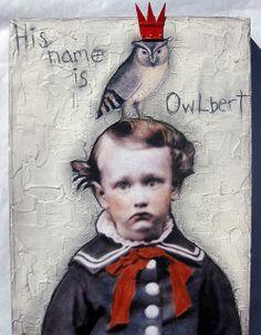 His name is Owlbert // Stephanie Rubiano