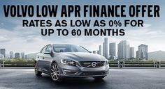 0% APR FINANCING IS AVAILABLE ON THE FOLLOWING NEW VOLVO MODELS: 2016 MODEL YEAR:  S60, S60 & XC60  1.9% APR FINANCING IS AVAILABLE ON THE FOLLOWING NEW VOLVO MODELS: 2016 MODEL YEAR:  V60, V60CC, S80, XC70 & XC90 2017 MODEL YEAR: V60, V60CC, S60, S60 CC, S80, XC60 & XC90