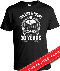 30th Birthday Gift For Men 30th Birthday Man Cheers And Beers To My 30 Years T Shirt Dirty 30 Gifts For 30th Birthday Mens Tshirt CTM-235 by Cheerstomoreyears on Etsy https://www.etsy.com/listing/267372429/30th-birthday-gift-for-men-30th-birthday