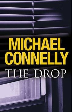 nice The Drop (Harry Bosch #17) by Michael Connelly - epub - zeke23