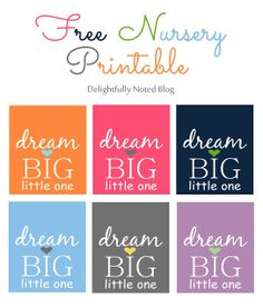 Delightfully Noted: Free Nursery Printable: Dream BIG Little One Wall Art Nursery Prints, Nursery Wall Art, Nursery Ideas, Playroom Ideas, Bedroom Ideas, Nursery Inspiration, Kids Bedroom, Nursery Decor, Bottle Label