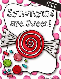 FREE: Synonyms are SWEET printable kit. TeacherKarma.com