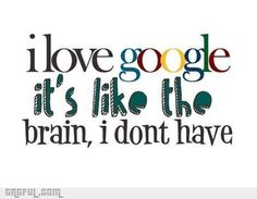 Google-how did I live without you?