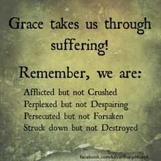 Grace takes us through suffering!