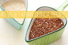 40 Vegetarian Quinoa Recipes  Omg I make a new quinoa dish every week this is the best ever