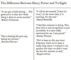 difference between harry potter & twilight....lol kristen stewart